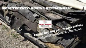>>> ① Smaltimento GUAINA BITUMINOSA
